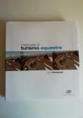 Manuale di turismo equestre
