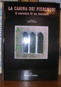 La Casina Dei Pierleoni - Il restauro di un restauro
