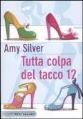 TUTTA COLPA DEL TACCO 12