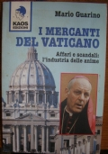 I mercanti del Vaticano affari e scandali : l'impero economico delle anime