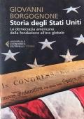 Storia degli Stati Uniti (la democrazia americana dalla fondazione all'era globale)