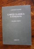 L'ARTE CLASSICA E ITALIANA vol. I parte I. Dall'arte cretese all'arte romanica. Disegno storico