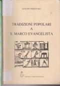 TRADIZIONI POPOLARI A S. MARCO EVANGELISTA
