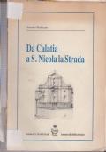 DA CALATIA A S. NICOLA LA STRADA