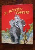 Per deserti e foreste