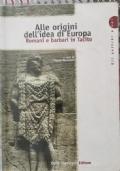 Alle origini dell'idea di Europa: romani e barbari in Tacito