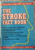 The Stroke Fact Book
