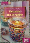 decorare con le perline