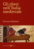 Gli ebrei nell'Italia medievale