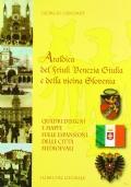 Araldica del Friuli Venezia Giulia e della vicina Slovenia, Quadri disegni e mappe sulle espansioni delle città medioevali