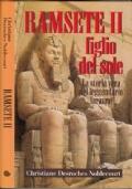 Ramsete II - figlio del sole