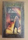 La fuga di Drizzt - trilogia degli elfi scuri - libro secondo