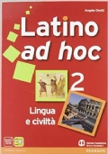 Latino ad hoc. Lingua e civiltà. Vol.2