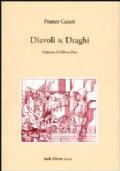 DIAVOLI & DRAGHI