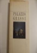 Palazzo Grassi - Storia, architettura, decorazioni dell'ultimo palazzo veneziano