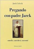 Pregando con padre Jarek