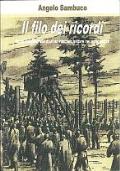 IL FILO DEI RICORDI (PRIGIONIA DI MILITARE DEL 265° REGGIMENTO DI FANTERIA CATTURATO A CRETA -SECONDA GUERRA MONDIALE)
