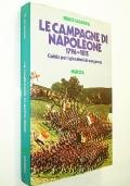 LE CAMPAGNE DI NAPOLEONE 1796 - 1815 - LIBRO PER I GIOCATORI DI WARGAMES
