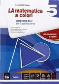 La matematica a colori. Ediz. blu 5 Con e-book. Con espansione online