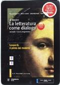 Il nuovo. La letteratura come dialogo. Ediz. rossa. Per le Scuole superiori. Con e-book. Con espansione online vol.3 (Vol A + Vol B + Leopardi)