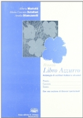 Nuovo Libro azzurro. Antologia di scrittori italiani e stranieri. Poesia, canzone, teatro. Con espansione online. Per le Scuole superiori