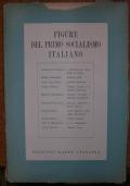 FIGURE DEL PRIMO SOCIALISMO ITALIANO