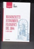 MANOSCRITTI ECONOMICO FILOSOFICI DEL 1844 E ALTRI SAGGI