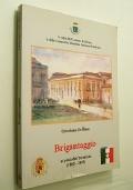BRIGANTAGGIO AI PIEDI DEL TERMINIO 1860 - 1893 (SERINO)