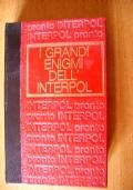 I GRANDI ENIGMI DELL'INTERPOL - Dossier n. 1