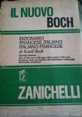 Dizionario francese-italiano italiano-francese - Il nuovo Boch