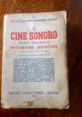 IL CINE SONORO (PASSO NORMALE) PROIEZIONE-ACUSTICA 451ILL,25TAB,14 TAV.F.T.