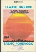 SABATO POMERIGGIO,CLAUDIO BAGLIONI, SPARTITO  CANTO MANDOLINO O FISARMONICA