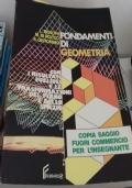 Fondamenti Di Geometria Per Le Scuole Medie Superiori