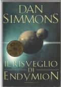 Il risveglio di Endymion - libri romanzi fantascienza Oscar Bestsellers I canti di Hyperion DECIMA RISTAMPA