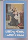 IL LIBRO DEI MIRACOLI DI S. ANTONIO DI PADOVA