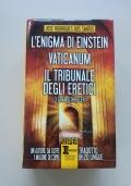 L'enigma di EINSTEIN, Vaticanum, il tribunale degli ERETICI