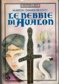 Le nebbie di Avalon - Mondadori - 1988/ 1 edizione