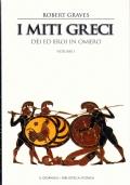 I miti greci. Vol. 1