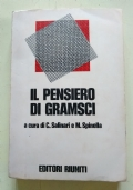 IL PENSIERO DI GRAMSCI - VOLUME I - Autografo di ARRIGO BOLDRINI-Autografato-Bulow-partigiani-resistenza-ravenna-antonio
