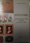 INVENTARIO DI COSE PERSONE E FATTI DI MOLTO E DI POCO CONTO interni di una vecchia Perugia segreta