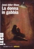 La donna in gabbia