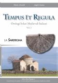 Tempus Et Regula. Orologi Solari Medievali Italiani Vol. 2. La Sardegna