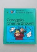 Coraggio, Charlie Brown