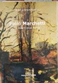Paolo Marchetti - L'incanto della natura
