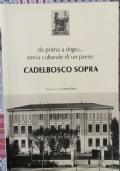 Storia culturale di un paese: Cadelbosco Sopra