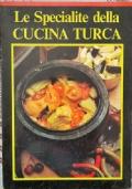 Le specialite della cucina Turca