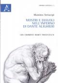 Mostri e diavoli nell'Inferno di Dante Alighieri. Con commenti inediti trecenteschi