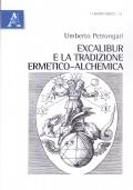 Excalibur e la tradizione ermetico-alchemica