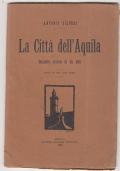 LA CITTA' DELL'Aquila Bozzetto storico di un atto
