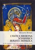 L'antica medicina sciamanica burjato–mongola. Dai riti sciamanici burjati alle credenze popolari padane